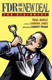 FDR and the New Deal For Beginners ebook by Paul Buhle