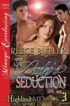 A Lady's Seduction ebook by Reece Butler