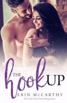 The Hookup - The Jordan Brothers ebook by Erin McCarthy
