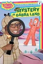 Mystery in Gabba Land ebook by Farrah McDoogle, Michael Scanlon