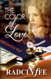 The Color of Love ebook by Radclyffe