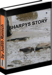 Sharpy's Story ebook by Judith Roinich