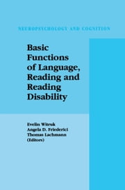 Basic Functions of Language, Reading and Reading Disability ebook by