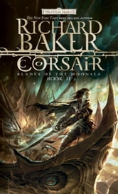 Corsair - Blades of Moonsea, Book II ebook by Richard Baker