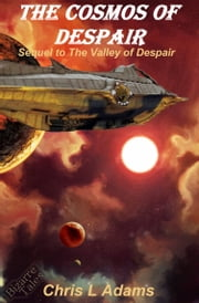 The Cosmos of Despair ebook by Chris L. Adams