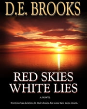 Red Skies White Lies ebook by D.E. Brooks