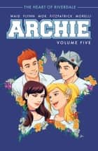 Archie Vol. 5 ebook by Mark Waid, Adurey Mok