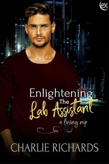 Enlightening the Lab Assistant ebook by Charlie Richards