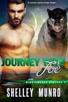 Journey With Joe ebook by Shelley Munro