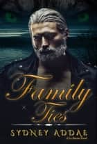 Family Ties ebook by Sydney Addae