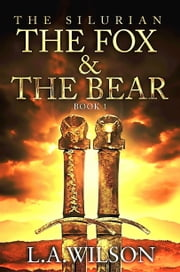 """The Silurian"" - The Fox and the BEar ebook by L.A. Wilson"