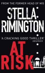At Risk - (Liz Carlyle 1) ebook by Stella Rimington