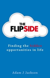 The Flipside ebook by Adam J. Jackson