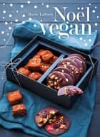 Noël vegan eBook by Marie Laforêt