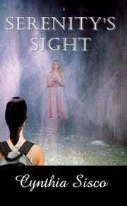 Serenity's Sight ebook by Cynthia Sisco