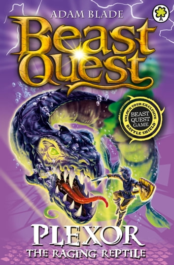 Beast Quest: Plexor the Raging Reptile - Series 15 Book 3 ebook by Adam Blade