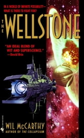 The Wellstone ebook by Wil McCarthy