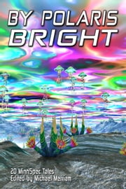 By Polaris Bright ebook by Michael Merriam