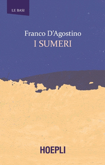 I sumeri ebook by Franco D'Agostino