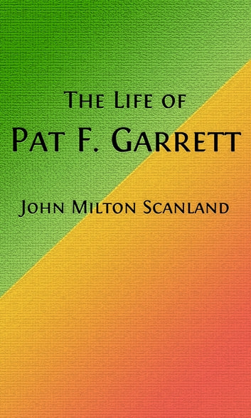 an introduction to the life of pat garrett Prophet jeremiah by the hand of matthew garrett  having attained angelic life,  an introduction to the work of the romanian iconographer and monk fr ilie.