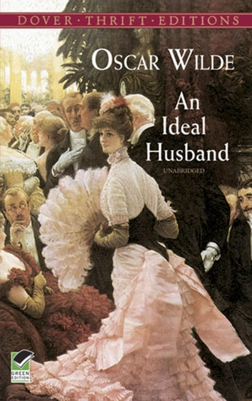 An Ideal Husband ebook by Oscar Wilde