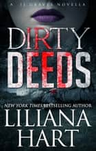 Dirty Deeds 電子書 by Liliana Hart