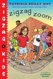 Zigzag Zoom ebook by Patricia Reilly Giff