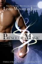 Prince of Magic - Children of the Sun, #1 ebook by Linda Winstead Jones