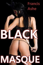 Black Masque (MF) ebook by Francis Ashe
