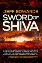 Sword of Shiva ebook by Jeff Edwards