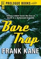 Bare Trap ebook by Frank Kane