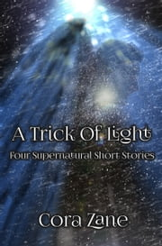 A Trick of Light ebook by Cora Zane