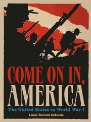 Linda barrett ebook and audiobook search results rakuten kobo come on in america the united states in world war i ebook by linda fandeluxe Document