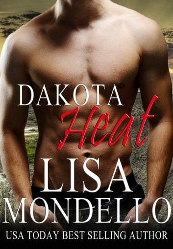 Dakota Heat ebook by Lisa Mondello