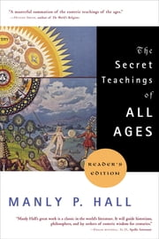 The Secret Teachings of All Ages ebook by Kobo.Web.Store.Products.Fields.ContributorFieldViewModel