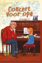 Concert voor opa ebook by Suzanne Knegt