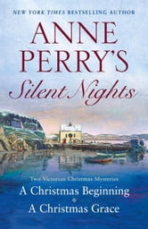 Anne Perry's Silent Nights - Two Victorian Christmas Mysteries ebook by Anne Perry