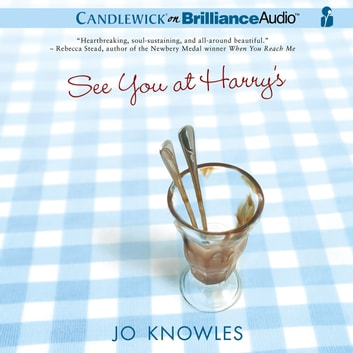See You at Harry's audiobook by Jo Knowles