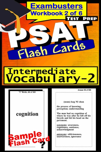 PSAT Test Prep Intermediate Vocabulary 2 Review--Exambusters Flash Cards--Workbook 2 of 6 - PSAT Exam Study Guide ebook by PSAT Exambusters
