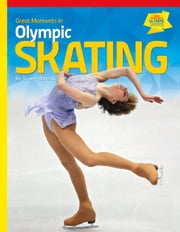 Great Moments in Olympic Skating ebook by Barnas, Jo-Ann