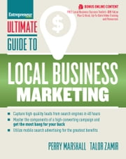 Ultimate Guide to Local Business Marketing ebook by Perry Marshall,Talor Zamir