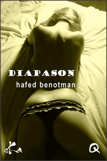 Diapason - Nouvelle érotique ebook by Hafed Benotman,Culissime