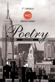 7th Annual Writer's Digest Poetry Awards Collection ebook by Writer's Digest Editors