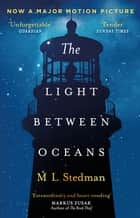 The Light Between Oceans - The heartbreaking Richard and Judy bestseller 電子書 by M L Stedman