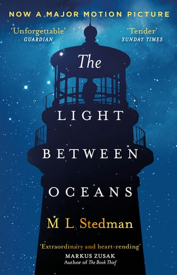 The Light Between Oceans - The heartbreaking Richard and Judy bestseller ekitaplar by M L Stedman