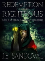 Redemption of the Righteous ebook by J. E. Sandoval