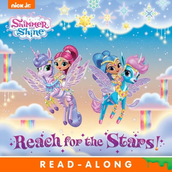Reach for the Stars! (Shimmer and Shine) ebook by Nickelodeon Publishing