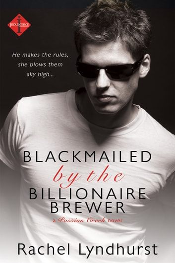 Blackmailed by the Billionaire Brewer 電子書 by Rachel Lyndhurst