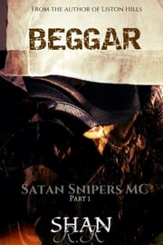 Beggar - I was the enforcer, she made me a man ebook by Shan R.K