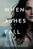 When Ashes Fall ebook by